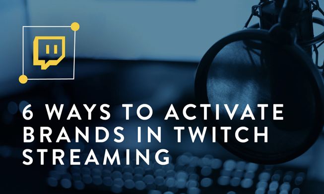 Activate your brand in Twitch Streaming img